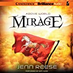 Mirage: Above World, Book 2 | Jenn Reese