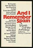 And I Remember Spain: A Spanish Civil War Anthology