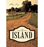 img - for The Island [ THE ISLAND BY Irene, Mom ( Author ) Sep-22-2010[ THE ISLAND [ THE ISLAND BY IRENE, MOM ( AUTHOR ) SEP-22-2010 ] By Irene, Mom ( Author )Sep-22-2010 Paperback book / textbook / text book