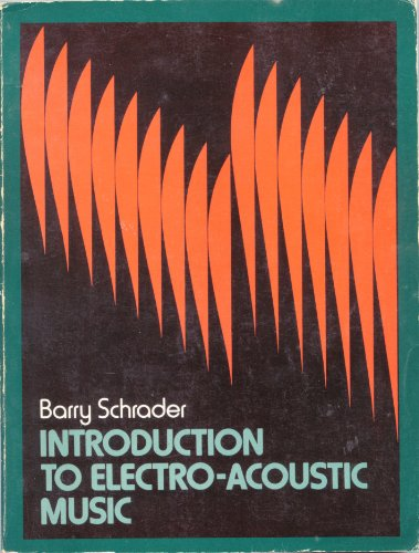 Introduction to Electroacoustic Music