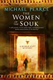 The Women of the Souk: A Mamur Zapt mystery set in pre-World War I Egypt
