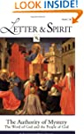 Letter & Spirit Vol. II: The Authorit...