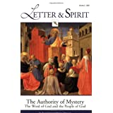 Letter & Spirit, Vol. 2:  The Authority of Mystery:  The Word of God and the People of God (A Journal of Catholic Biblical Theology) ~ Scott Hahn