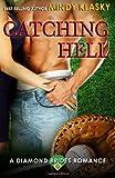 Catching Hell (Diamond Brides Series) (Volume 2)