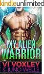 My Alien Warrior: Scifi Alien-Human R...