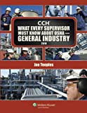 What Every Supervisor Must Know About OSHA General Industry 2010