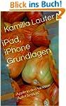 iPad, iPhone Grundlagen: Apple in den...