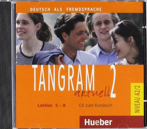 Tangram Aktuell: CD Zum Kursbuch - Lektion 5-8 (German Edition)