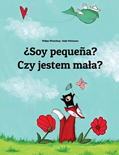 soy-pequena-czy-jestem-mala-libro-infantil-ilustrado-espanol-polaco-edicion-bilingue
