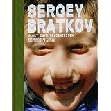 """Sergey Bratkov: Heldenzeiten. Werke 1995-2007: Works 1989-2008von """"Thomas Seelig"""""""