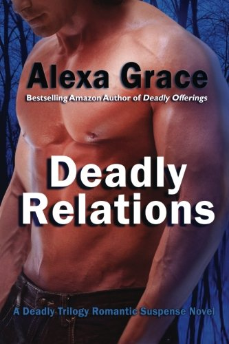 Image of Deadly Relations: Book Three of the Deadly Trilogy (Volume 3)