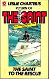 The Saint to the Rescue (0340017295) by Leslie Charteris