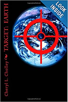 Target: Earth (Volume 1) by Cheryl Cholley