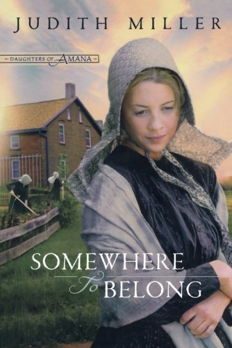 Image of Somewhere to Belong (Daughters of Amana, Book 1)