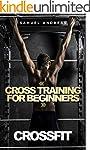 Crossfit: Cross Training for Beginner...