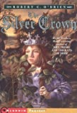 The Silver Crown (Aladdin Fantasy) (0689841116) by O'Brien, Robert C.