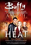 Heat  (Buffy the Vampire Slayer and Angel crossover)