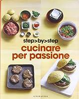 Cucinare per passione