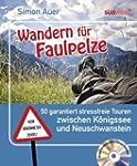 Wandern f�r Faulpelze: 50 garantiert...