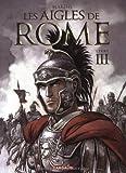 echange, troc Enrico Marini - Les aigles de Rome, Tome 3