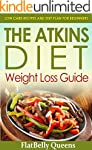ATKINS: The Akins Diet Weight Loss Gu...