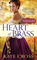 Heart of Brass: A Novel of the Clockwork Agents (Signet Eclipse)