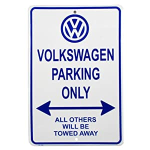 VW Parking Only Sign by VW