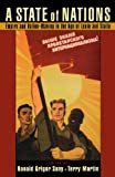 A State of Nations: Empire and Nation-Making in the Age of Lenin and Stalin