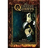 The Twelve Quests - Book 1 - Bluebeard's Keyby Ana Fischel