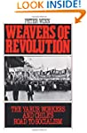 Weavers of Revolution: The Yarur Work...