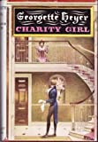 CHARITY GIRL (0370014316) by HEYER, GEORGETTE