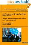 Zur Anatomie der Orange Revolution in...