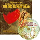 Little Mouse, the Red Ripe Strawberry and the Big Hungry Bea (Book & CD)