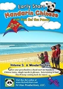Early Start Mandarin Chinese with Bao Bei the Panda: A Wonderful Day