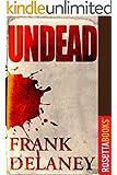Undead (Kindle Single)