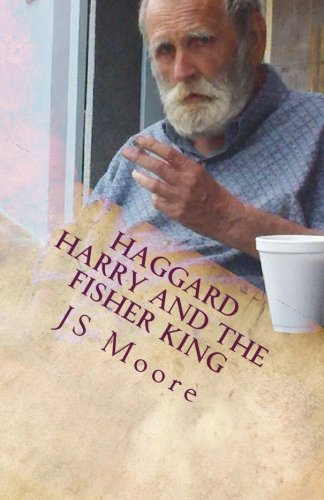 Haggard Harry And The Fisher King