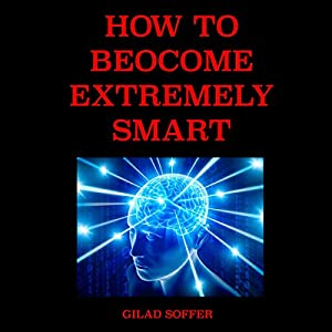 How to Become Extremely Smart Audiobook