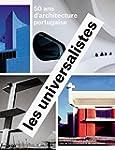 Les Universalistes - 50 ans d'archite...