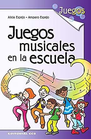 Amazon.com: Juegos musicales en la escuela (Spanish Edition) eBook
