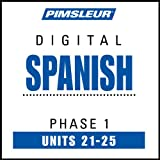 Spanish-Phase-1-Unit-21-25-Learn-to-Speak-and-Understand-Spanish-with-Pimsleur-Language-Programs