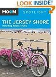 Moon Spotlight The Jersey Shore: Including Atlantic City