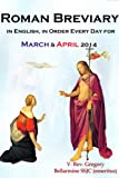 The Roman Breviary: in English, in Order, Every Day for March & April 2014