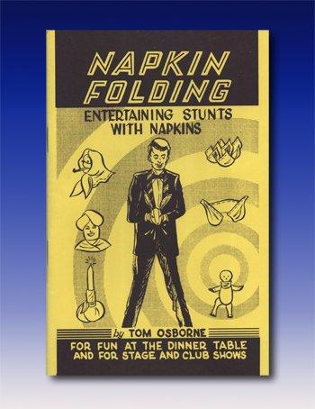 Napkin Folding by Tom Osborne