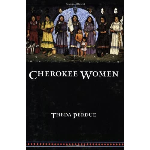 Image: Cherokee Women: Gender and Culture Change, 1700-1835 (Indians