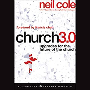Church 3.0: Upgrades for the Future of the Church Audiobook