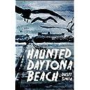 Haunted Daytona Beach (Haunted America)