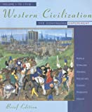 Western Civilization: The Continuing Experiment, Volume I: To 1715, Brief Edition (Western Civilizat (0395885493) by Thomas F. X. Noble