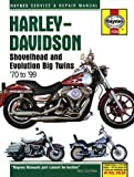 img - for Harley Davidson Shovelhead & Evolution Big Twins 1970-1999 (Haynes Service & Repair Manual) by Schauwecker, Tom (2005) Hardcover book / textbook / text book