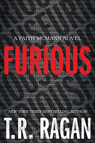 Furious (Faith McMann Trilogy Book 1)