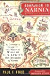 Companion To Narnia Revised Edition:...